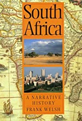 South Africa: A Narrative History by Frank Welsh (1998-11-02)