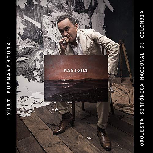 Manigua de Yuri Buenaventura & Orquesta Sinfónica Nacional de Colombia en Amazon Music - Amazon.es
