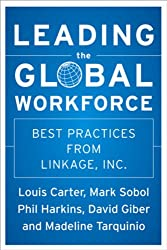 Leading the Global Workforce: Best Practices from Linkage, Inc. (J-B US non-Franchise Leadership)