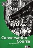 On the Move Conversation Course, Teacher's Book