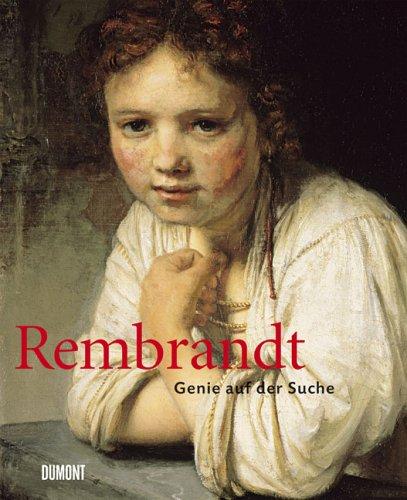 Rembrandt- Genie auf der Suche