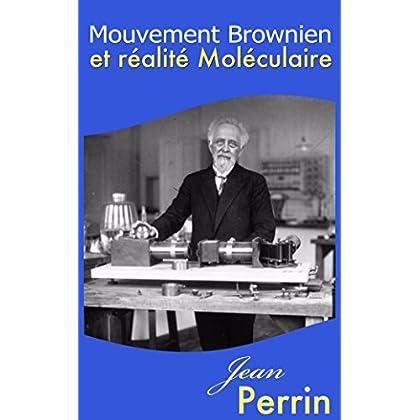 Mouvement brownien et réalité moléculaire