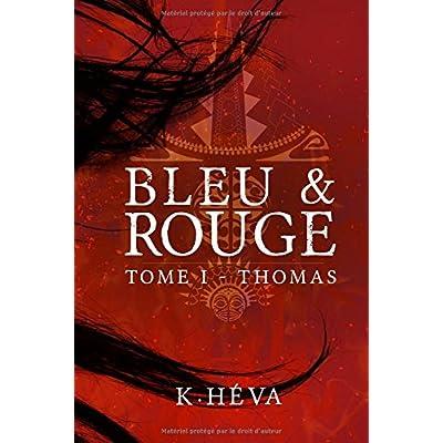 Bleu&Rouge Tome 1 - Thomas