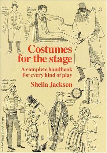 Costumes for the Stage: A Complete Handbook for Every Kind of Play (Dance Kostüme Kinder Usa)
