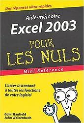 Excel 2003 : Mini référence pour les nuls