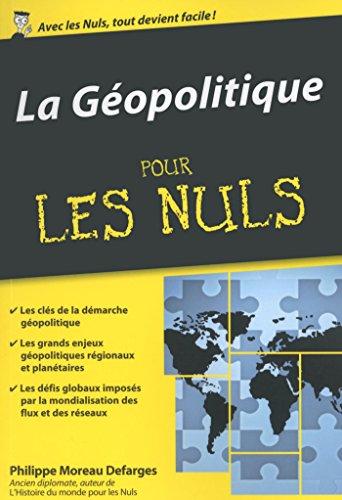 La géopolitique Pour les Nuls, édition...