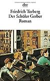 Der Schüler Gerber | Torberg, Friedrich. Auteur