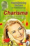 Hörbuch: Charisma - Selbsthypnose-Training für Ausstrahlung und Charisma (Hypnose CD) (Mentaltraining-Beckers)