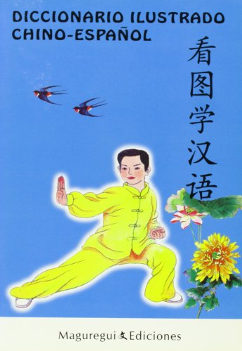 Dicc. ilustrado chino-español por Yanping Liao