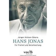 Hans Jonas: Für Freiheit und Verantwortung