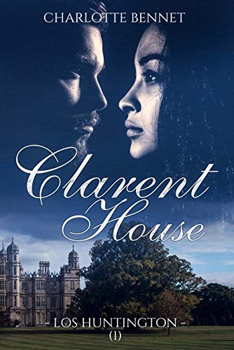 Clarent House, Los Huntington I - Charlotte Bennet (Rom) 51S88QkQo-L
