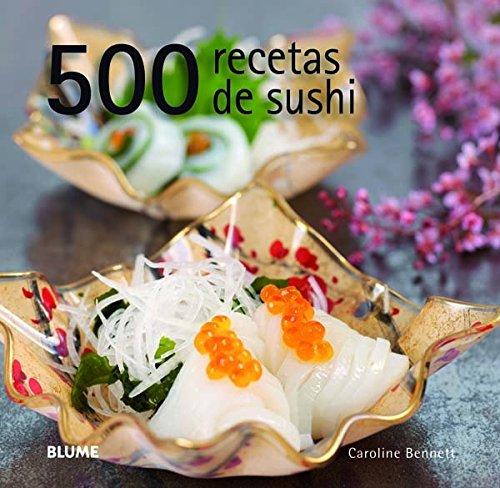 500 recetas de sushi por Caroline Bennett