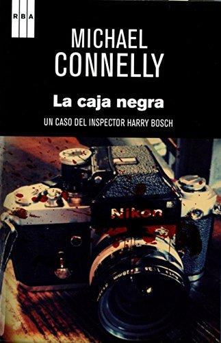 La caja negra (Premio RBA de novela 2012) (Un Caso Del Inspector Harry Bosch) (Spanish Edition) by Michael Connelly (2012-11-01)