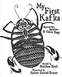 My First Kafka: Runaways, Rodents & G...