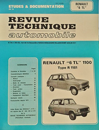 Renault 6 tl 1100 : type r 1181. : jusqu'a fin de fabrication