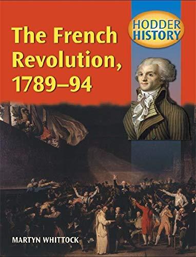 Hodder History: The French Revolution, 1789-1794, mainstream edn: Mainstream Edition