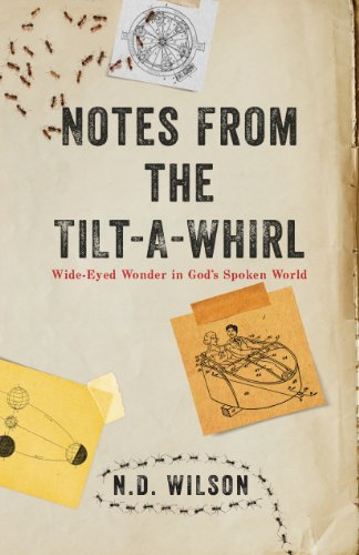 Notes from the tilt a whirl wide eyed wonder in gods spoken world notes from the tilt a whirl wide eyed wonder in gods spoken fandeluxe Images