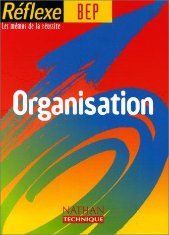 Organisation Bep, mémo reflexe n°2 par Claude Betrancourt