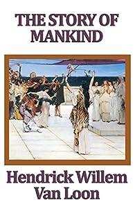The Story of Mankind par  Hendrik Willem van Loon
