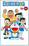 #4: Doraemon Episodes 01 ( All The Way From A Future World)
