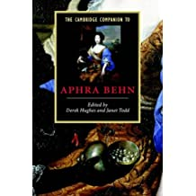 The Cambridge Companion to Aphra Behn (Cambridge Companions to Literature)