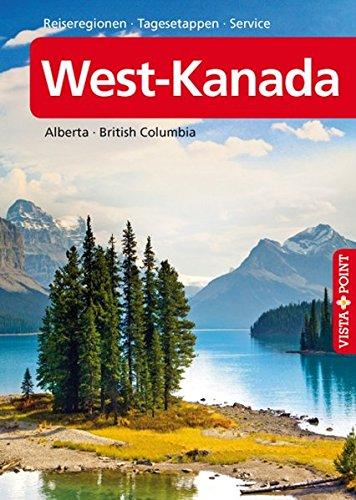 West-Kanada - VISTA POINT Reiseführer A bis Z