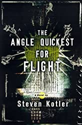 The Angle Quickest for Flight by Steven Kotler (1999-04-04)