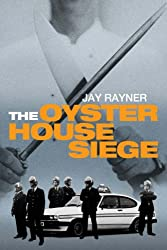 The Oyster House Siege
