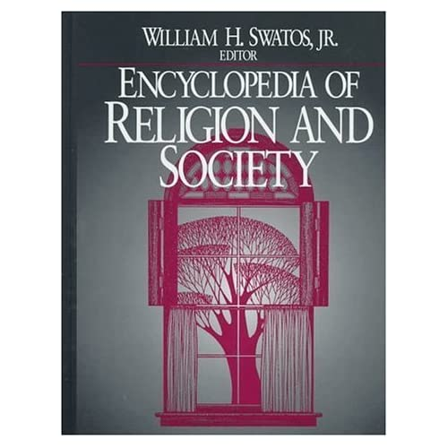Encyclopedia of Religion and Society by AltaMira Press (1998-02-05)
