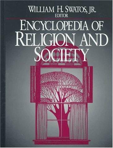 Encyclopedia of Religion and Society by AltaMira Press (1998-02-05)