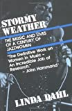 Stormy Weather: The Music and Lives of a Century of Jazz Women (English Edition)