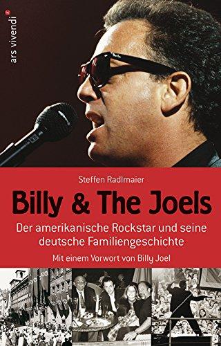 Billy and The Joels: Der amerikanische Rockstar und seine deutsche Familiengeschichte (Kunst Madison)
