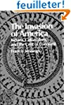 The Invasion of America: Indians, Col...