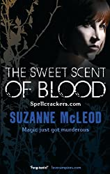 The Sweet Scent of Blood (Spellcrackers.com Book 1)