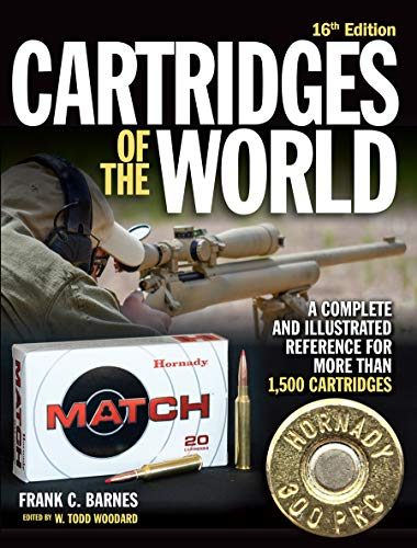Cartridges of the World, 16th Edition: A Complete and Illustrated Reference for Over 1,500 Cartridges -
