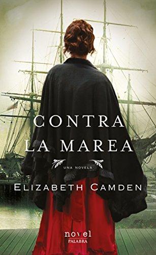 Contra la marea (Novel) por Elizabeth Camden