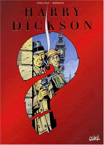HARRY DICKSON 4 TOMES : VOLUME 1, L'ILE DES POSSEDES. VOLUME 2, LE DEMON DE WHITECHAPEL. VOLUME 3, LES AMIS DE L'ENFER. VOLUME 4, L'OMBRE DE BLACKFIELD