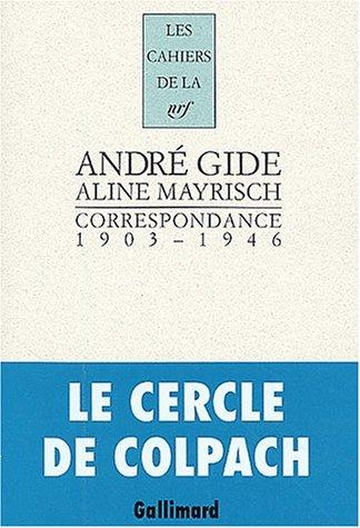 Correspondance 1903-1946 par Aline Mayrisch, André Gide