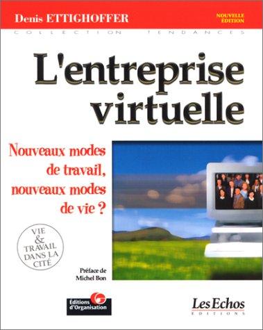 L'Entreprise virtuelle par Denis Ettighoffer