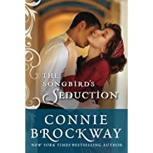 The Songbird's Seduction by Connie Brockway (2014-09-16)