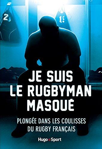 je-suis-le-rugbyman-masqu