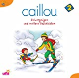 Caillou 2,hoerspiel by Caillou 2 (2005-09-26)