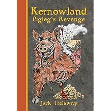 Kernowland 4 Pigleg's Revenge (Kernowland in Erthwurld)