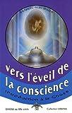 Vers l'éveil de la conscience - Introduction à la gnose