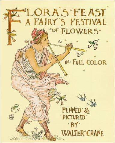 Flora's Feast: A Fairy's Festival of Flowers in Full