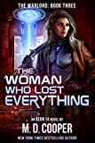 The Woman Who Lost Everything (The Warlord Book 3)