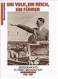 Ein Volk, Ein Reich, Ein Führer Dokumentation Das III Reich
