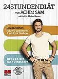 24STUNDENDIÄT von Achim Sam mit Prof. Dr. Michael Hamm.