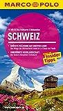 MARCO POLO Reiseführer Schweiz: Reisen mit Insider-Tipps. Mit EXTRA Faltkarte & Reiseatlas