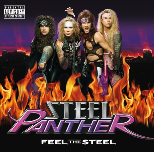 Feel The Steel by Steel Panther (2009-10-06)